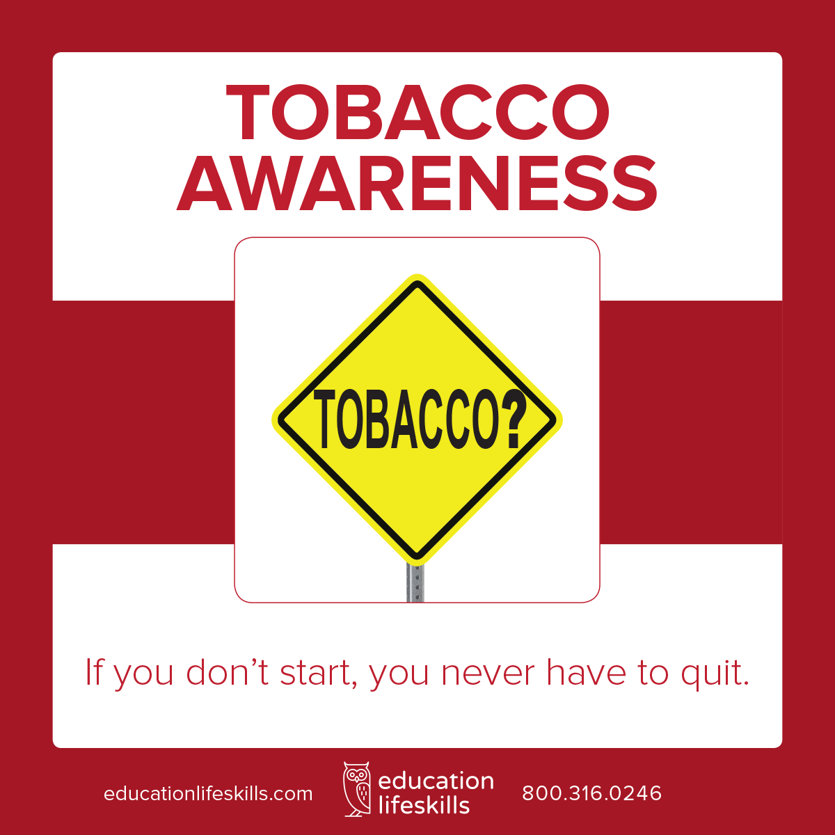 Brand new Tobacco Awareness Course!